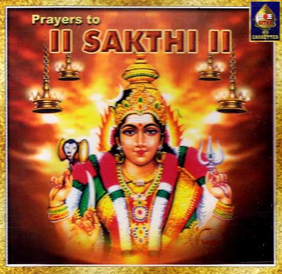 Prayers To Sakthi (Audio CD)