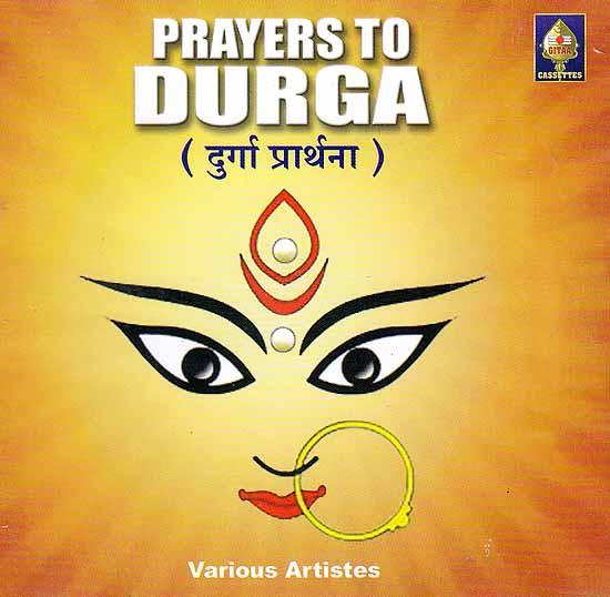 Prayers To Durga: Durga Prarthana (Audio CD)