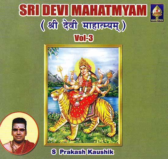 Sri Devi Mahatmyam- Vol- 3 (Audio CD)