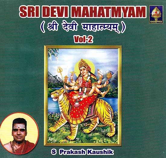 Sri Devi Mahatmyam- Vol- 2 (Audio CD)