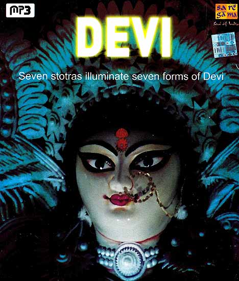Devi - Seven Stotras Illuminate Seven Forms of Devi (MP3)