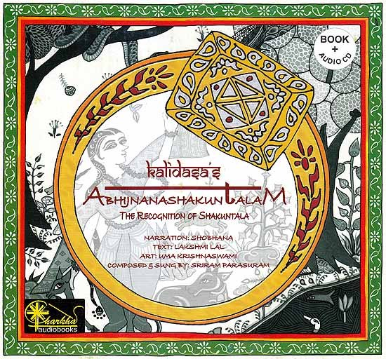 Kalidasa's Abhijnanashakuntalam The Recognition of Shakuntala (Audio CD with Book): Audiobook