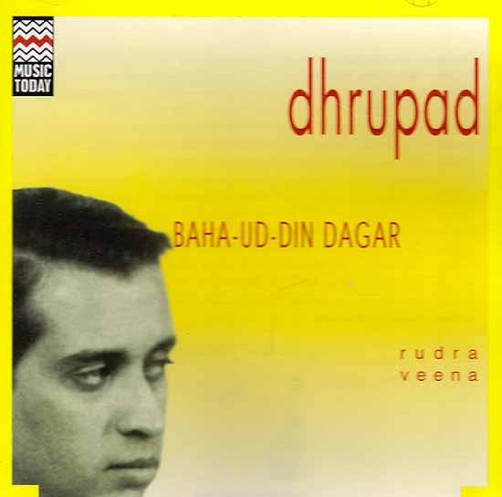 Dhrupad – Baha – Ud – Din Dagar (Rudra Veena) (Audio CD)