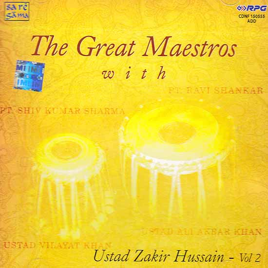 The Great Maestros with Ustad Zakir Hussain – Vol 2 (Audio CD)
