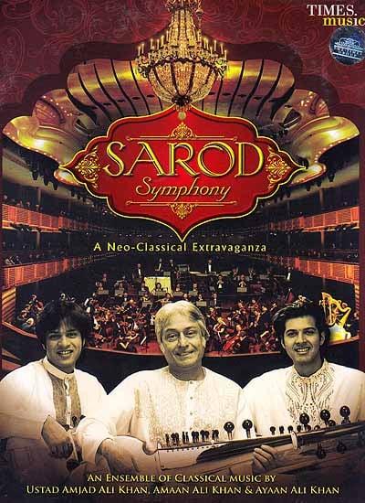Sarod Symphony A Neo-Classical Extravaganza (Audio CD)
