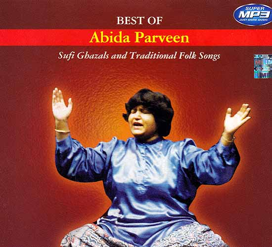 Best of Abida Parveen (Sufi Ghazal and Traditional Folk Songs) (MP3)