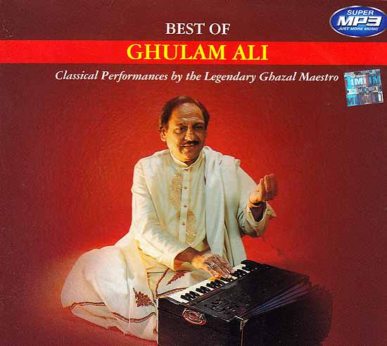 Best of Ghulam Ali (Classical Performances by the Legendary Ghazal Maestro) (MP3)