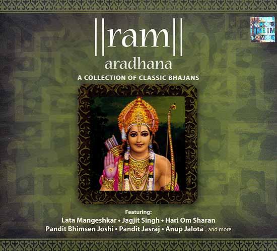 Ram Aradhana (A Collection of Classic Bhajans) (Audio CD)