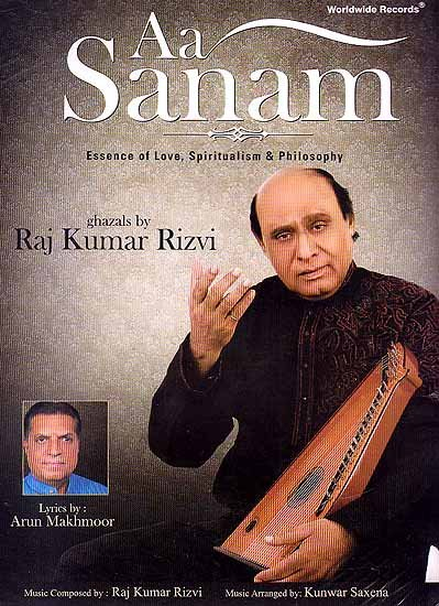 Aa Sanam (Essence of Love, Spiritualism & Philosophy) - Ghazals (Audio CD)