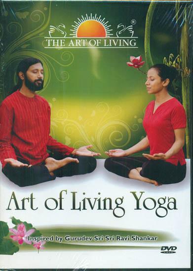 Art of Living Yoga: Inspired by Gurudev Sri Sri Ravi Shankar (DVD)