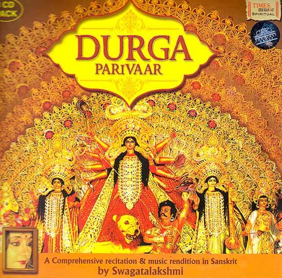 Durga Parivaar: A Comprehensive Recitation and Music Rendition in Sanskrit (Set of 3 Audio CDs)