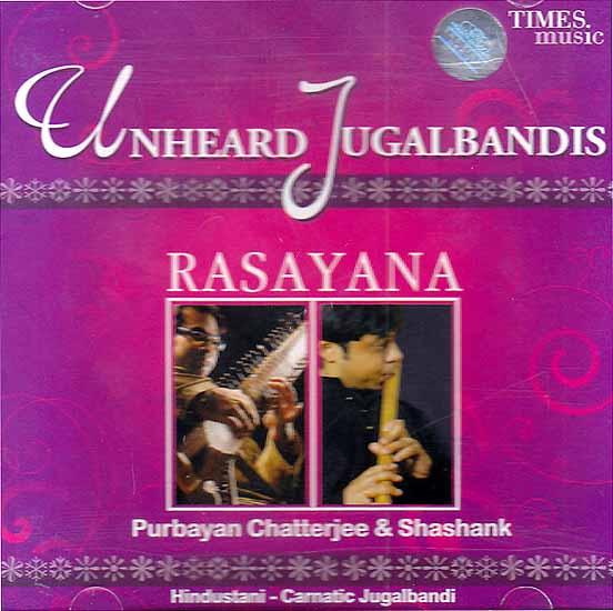 Unheard Jugalbandis Rasayana (Audio CD)