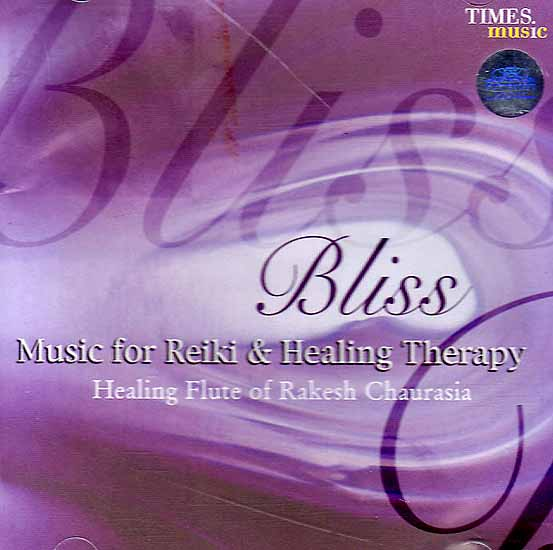 Bliss: Music for Reiki and Healing Therapy (Audio CD)