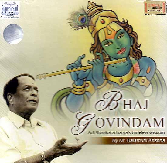 Bhaj Govindam: Adi Shankaracharya's Timeless Wisdom (Audio CD)