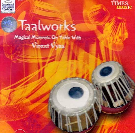 Taalworks (Magical Moments On Tabla With Vineet Vyas) (Audio CD)