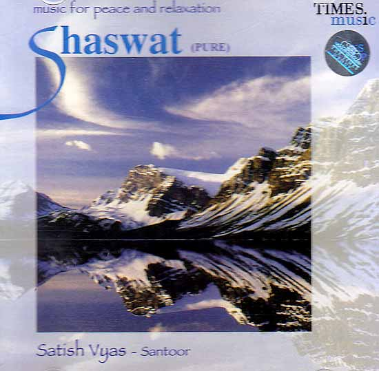 Shaswat (Pure): (Music For Peace and Relaxation) (Audio CD)