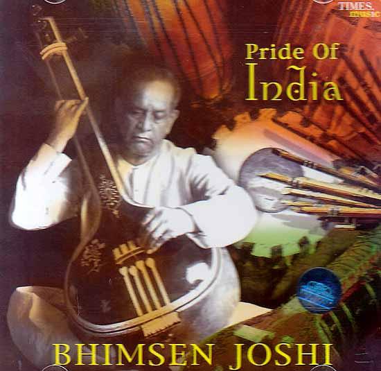 Pride of India Bhimsen Joshi (Audio CD)