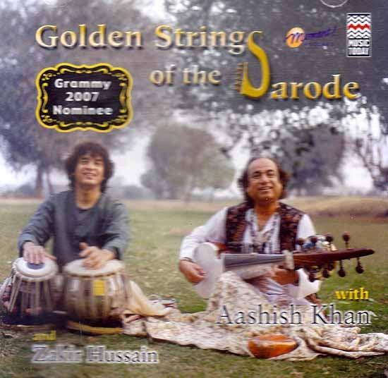 Golden Strings of The Sarode (Audio CD): Grammy 2007 Nominee