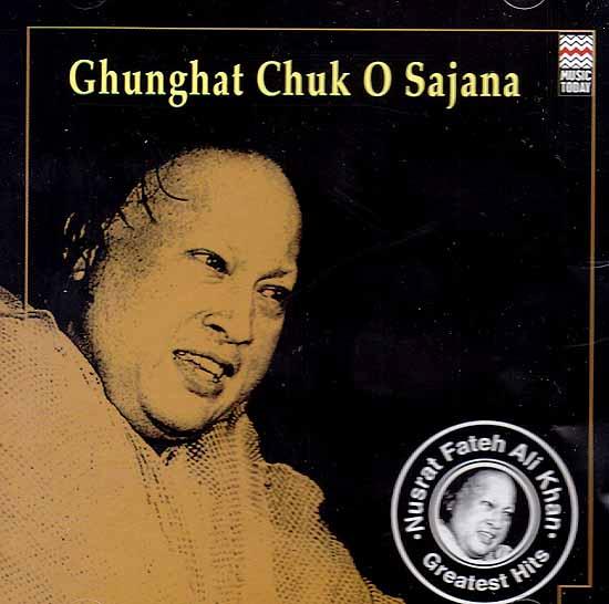 Ghunghat Chuk O Sajana (Audio CD)