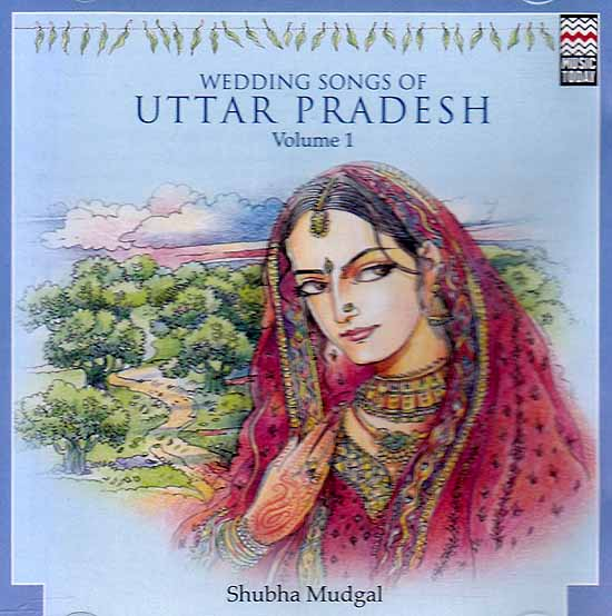 Wedding Songs of Uttar Pradesh (Volume 1) (Audio CD)