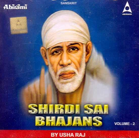 Shirdi Sai Bhajans (Volume 2) (Audio CD)