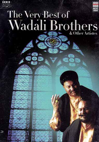 The Very Best of Wadali Brothers & Other Artistes (Audio MP3)