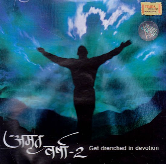 Amrit Varsha – 2 (Get Drenched In Devotion) (Audio CD)