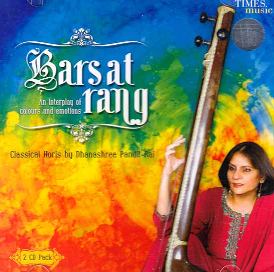 Barsat Rang (An Interplay of Colors and Emotions): Classical Horis (2 CD Pack)  (Audio CD)