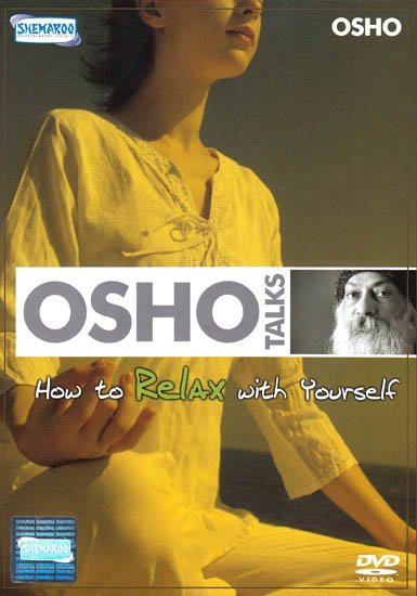 Osho Talks: How to Relax With Yourself (DVD Video)