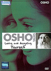 Osho Talks: Loving And Accepting Yourself (DVD Video)