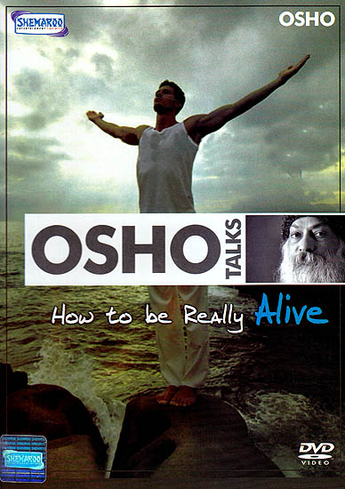 Osho Talks: How To Be Really Alive (DVD)