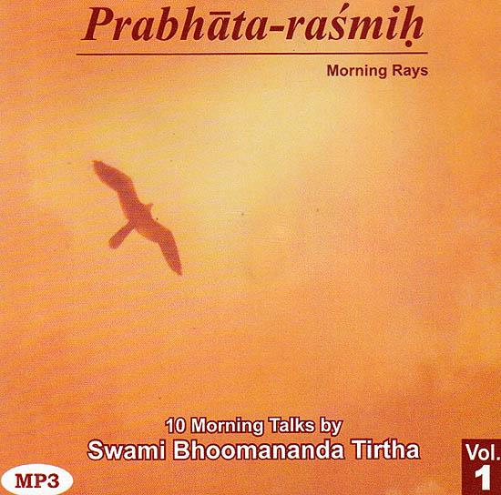Prabhata-Rasmih: (Morning Rays) 10 Morning Talks (MP3)