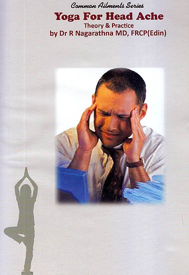 Common Ailments Series: Yoga For Head Ache Theory & Practice (DVD)