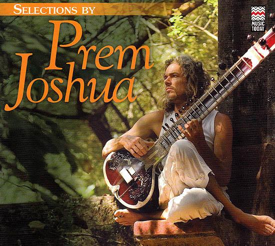 Selections By Prem Joshua (Audio CD)