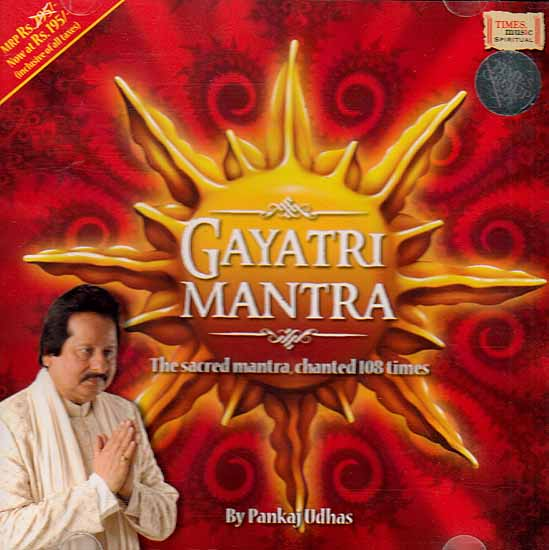 Gayatri Mantra The Sacred Mantra, Chanted 108 Times (Audio CD)