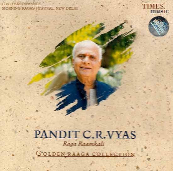 Pandit C.R. Vyas Raga Raamkali (Golden Raaga Collection) (Audio CD)