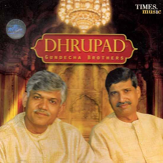 Dhrupad Gundecha Brothers (Audio CD)
