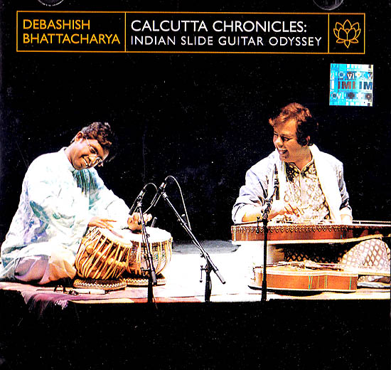 Calcutta Chronicles: Indian Slide Guitar Odyssey (With Booklet Inside) (Audio CD)