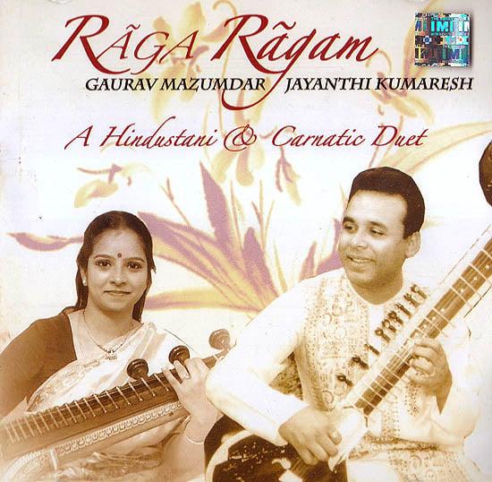 Raga Ragam: A Hindustani & Carnatic Duet (With Booklet Inside) (Audio CD)