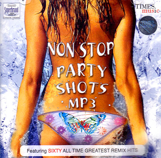 Non Stop Party Shots (All Time Greatest Remix Hits) (MP3)