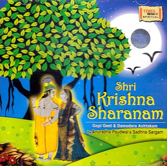 Shri Krishna Sharanam: Gopi Geet & Damodara Ashtakam (Audio CD)