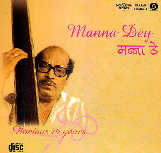Manna Dey: Glorious 70 Years (Audio CD)