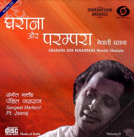 Gharana Aur Parampara: Mewati Gharana (Volume II) (With Booklet Inside) (Audio CD)