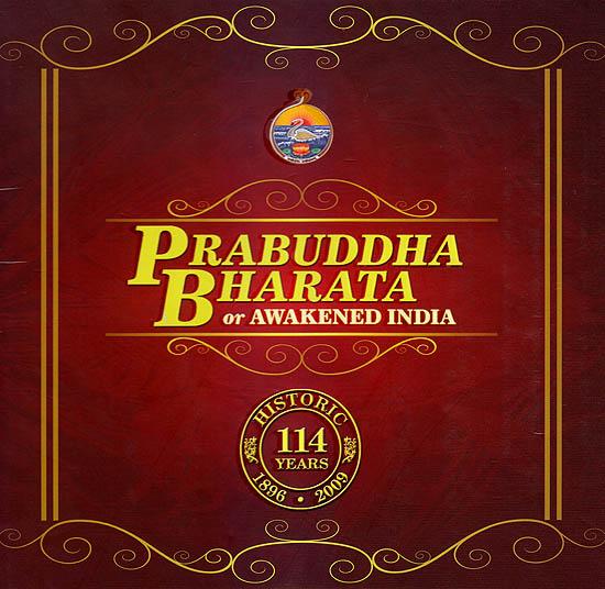 Prabuddha Bharata or Awakened India: History 114 Years 1896- 2009 (CD ROM)