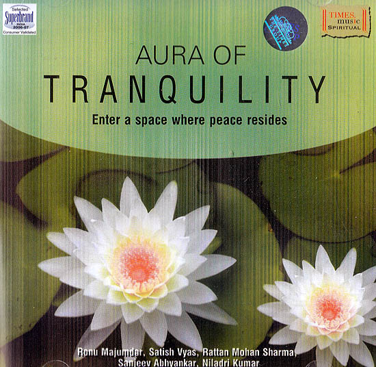 Aura of Tranquility: Enter A Space Where Peace Resides (Audio CD)