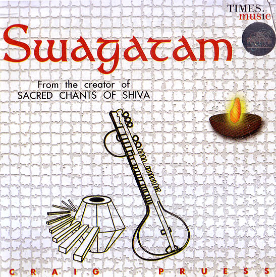 Swagatam: From the Creator of Sacred Chants of Shiva  (Audio CD)