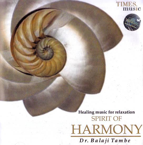 Spirit of Harmony: Healing Music For Relaxation (Audio CD)