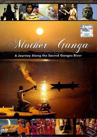 Mother Ganga: A Journey Along the Sacred Ganges River (DVD)