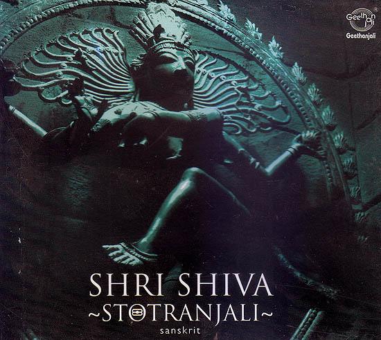 Shri Shiva Stotranjali: Sanskrit (Audio CD)