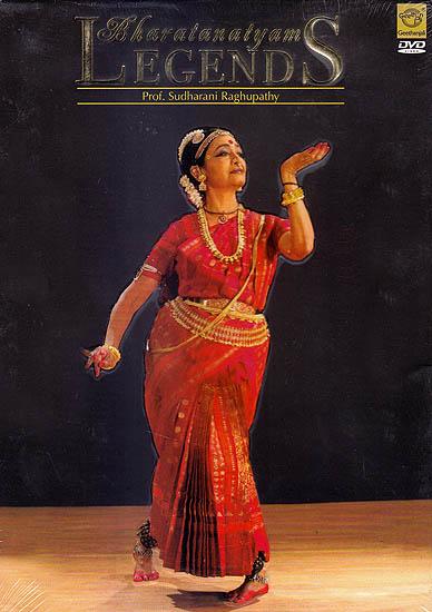 Bharatanatyam Legends: Prof. Sudharani Raghupathy  (DVD)